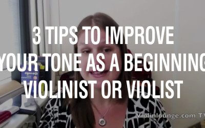[Video] 3 Tips To Improve Your Tone As A Beginning Violinist Or Violist