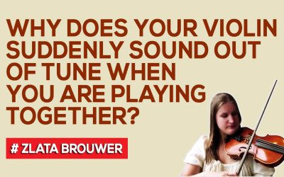 Why does your violin suddenly sound out of tune when you are playing together?