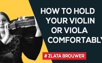 How to Hold Your Violin or Viola in a Comfortable and Relaxed Way?