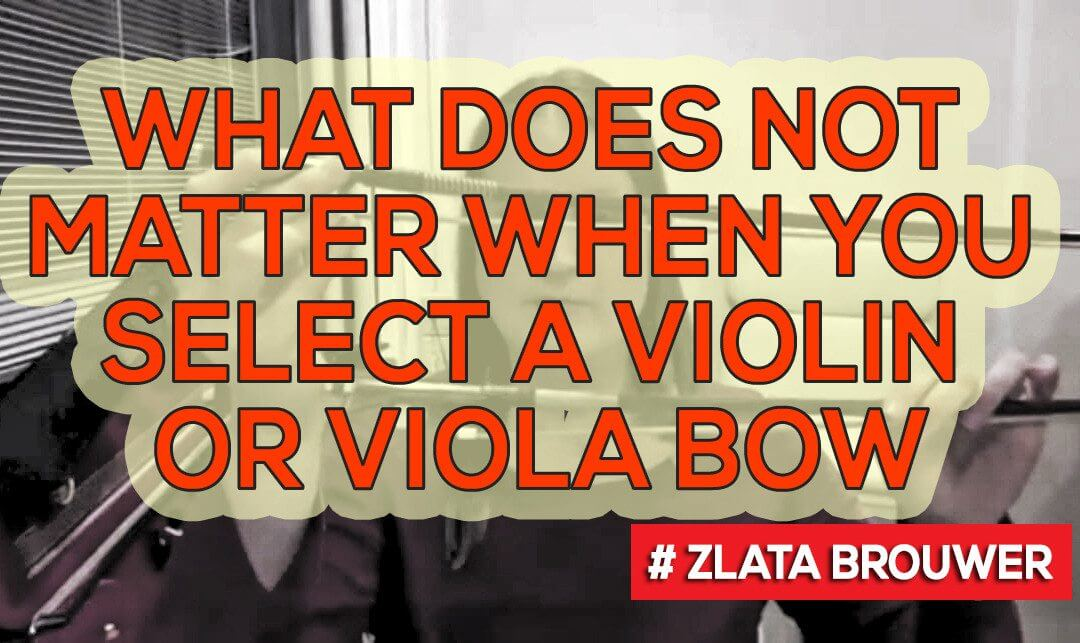 What Does NOT Matter when You Select a Violin or Viola Bow