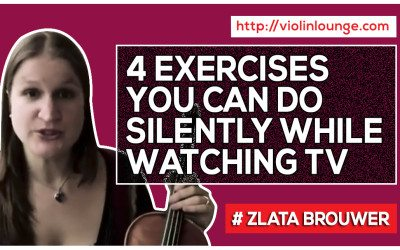 4 Violin and Viola Exercises You Can Do Silently While Watching TV!