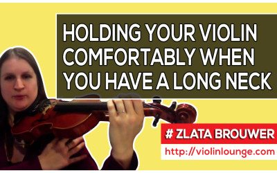 How to Have a Comfortable Violin Hold when You Have a Long Neck