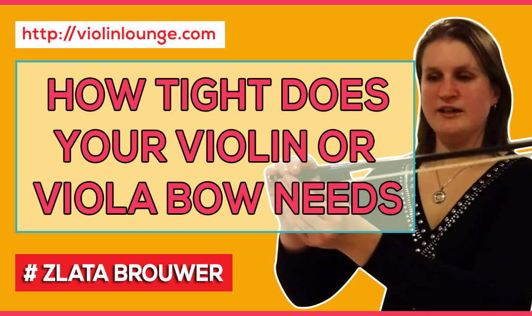 How (much) To Tighten Your Violin or Viola Bow