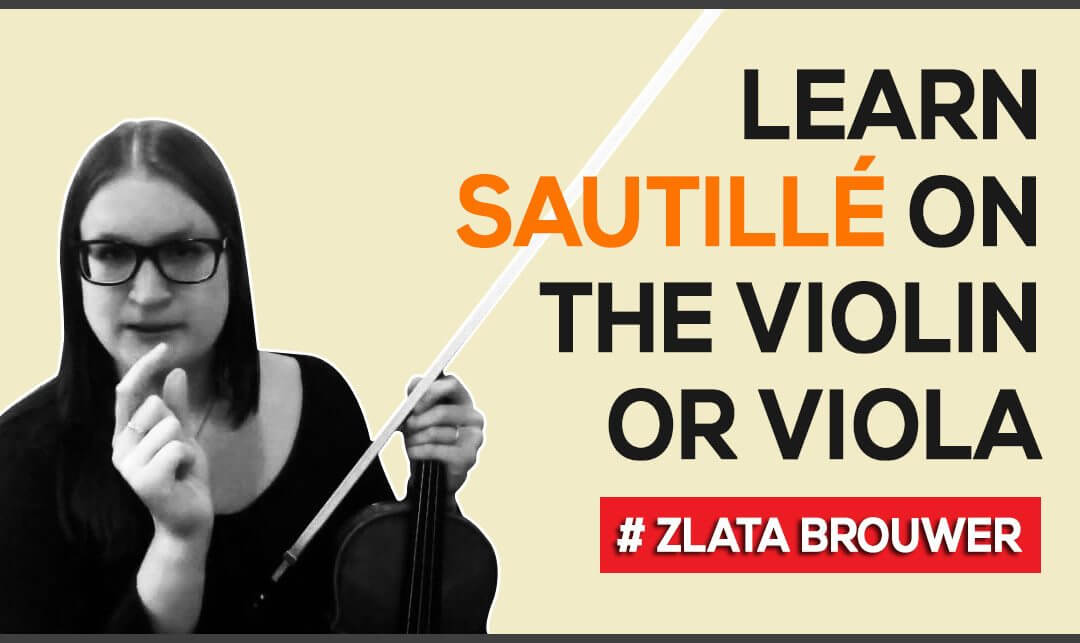 How to Learn Sautillé on the Violin or Viola