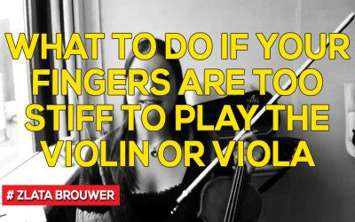 What To Do if Your Fingers are Too Stiff to Play the Violin or Viola