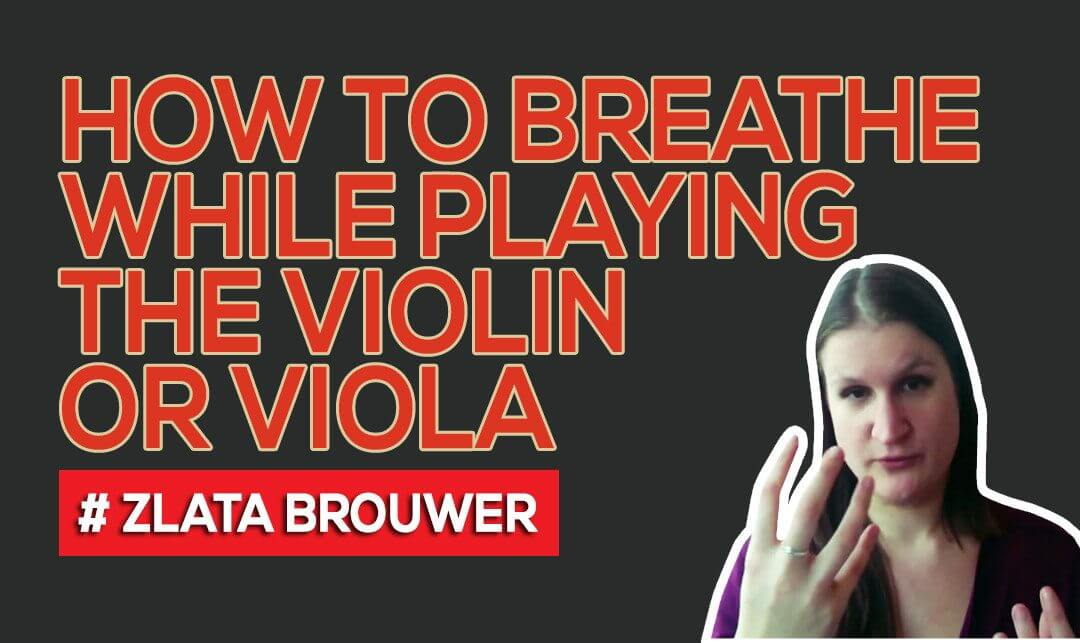 How to Breathe while Playing the Violin or Viola