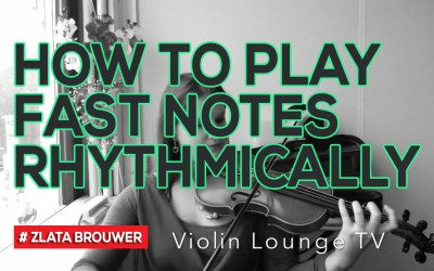 How To Play Fast Notes Rhythmically