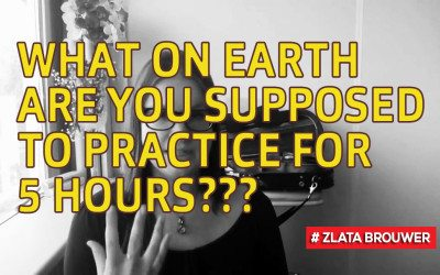 What on Earth are You Supposed to Practice for 5 Hours???
