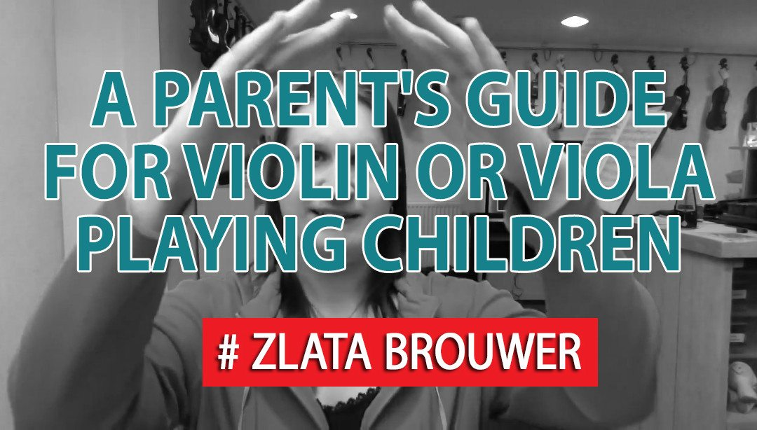 A Parent's Guide for Violin or Viola Playing Children