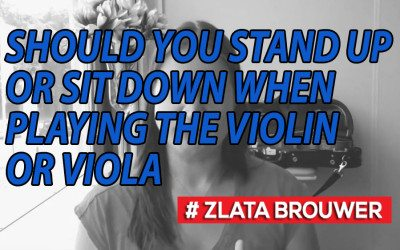 Should You Stand Up or Sit Down when Playing the Violin or Viola?