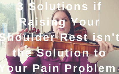3 Solutions if Raising Your Shoulder Rest isn't the Solution to Your Pain Problem