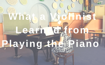 What a Violinist Learned from Playing the Piano