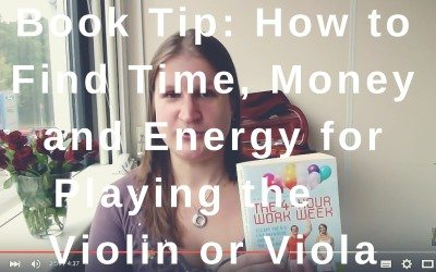 Book Tip: How to Find Time, Money and Energy for Playing the Violin or Viola