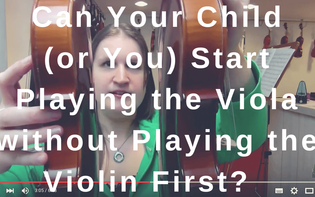 Can Your Child (or You) Start Playing the Viola without Playing the Violin First?