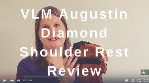 VLM Augustin Diamond Shoulder Rest Review