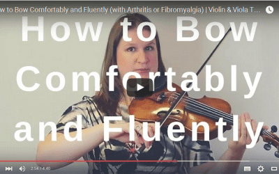 How to Bow Comfortably and Fluently (with Arthritis or Fibromyalgia) | Violin & Viola TV #205