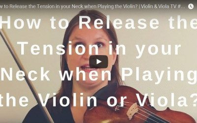 How to Release the Tension in your Neck when Playing the Violin? | Violin & Viola TV #210