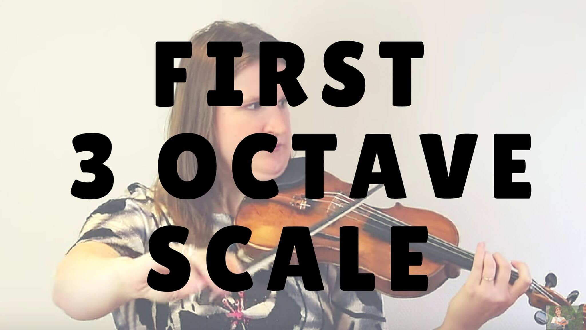 Your First 3 Octave Major Scale on the Violin or Viola | Violin