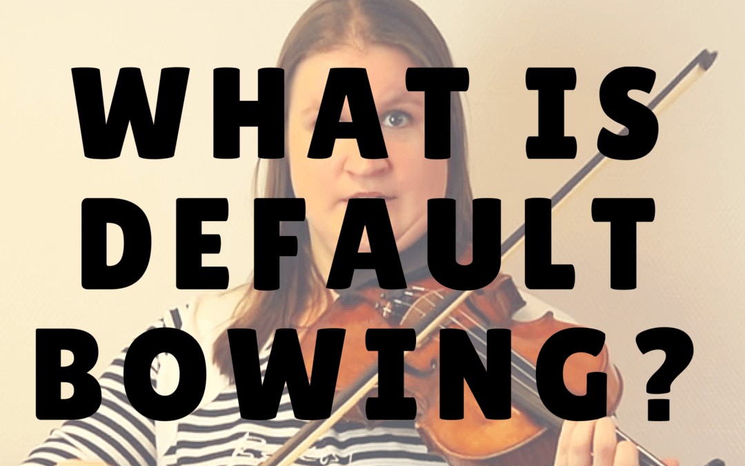 What is Default Bowing? (part, amount and direction of the bow) | Violin Lounge TV #229