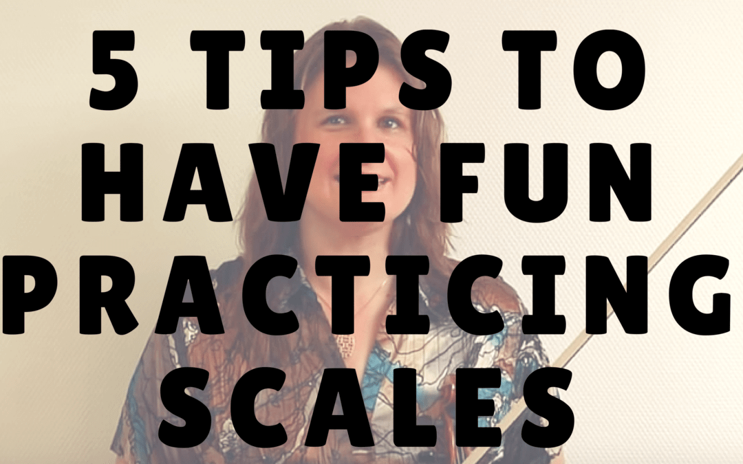 5 Tips to Make Practicing Scales Fun | Violin Lounge TV #235