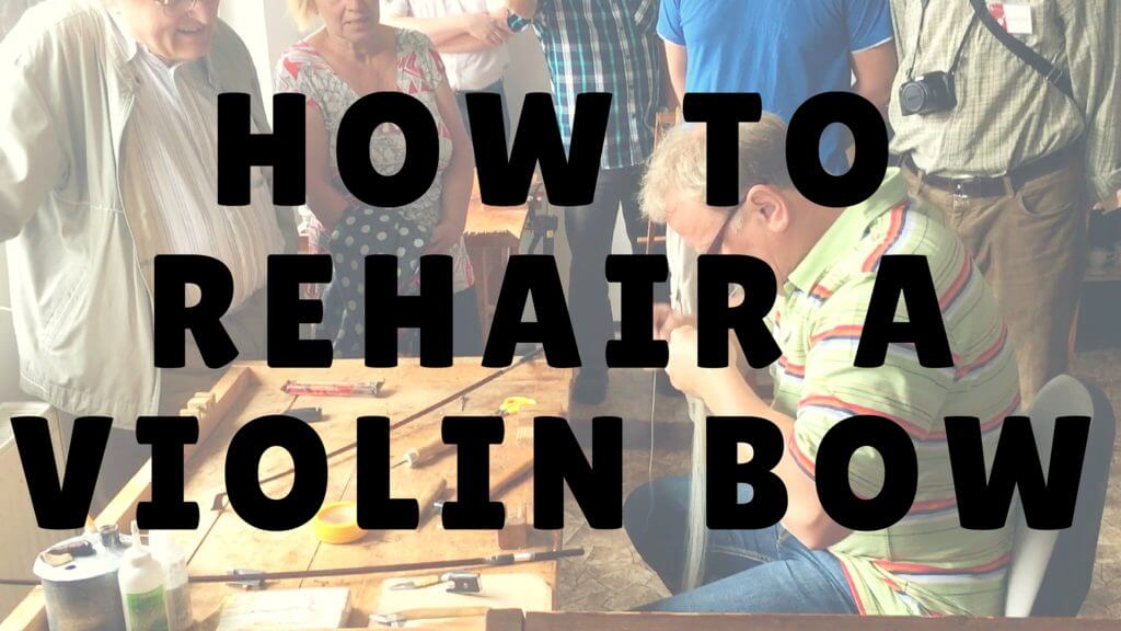 how to rehair a violin bow