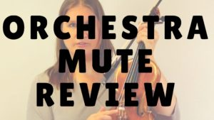 [Video] Orchestra Mute Review (Tourte, Bech and Alpine) | Violin Lounge TV #244