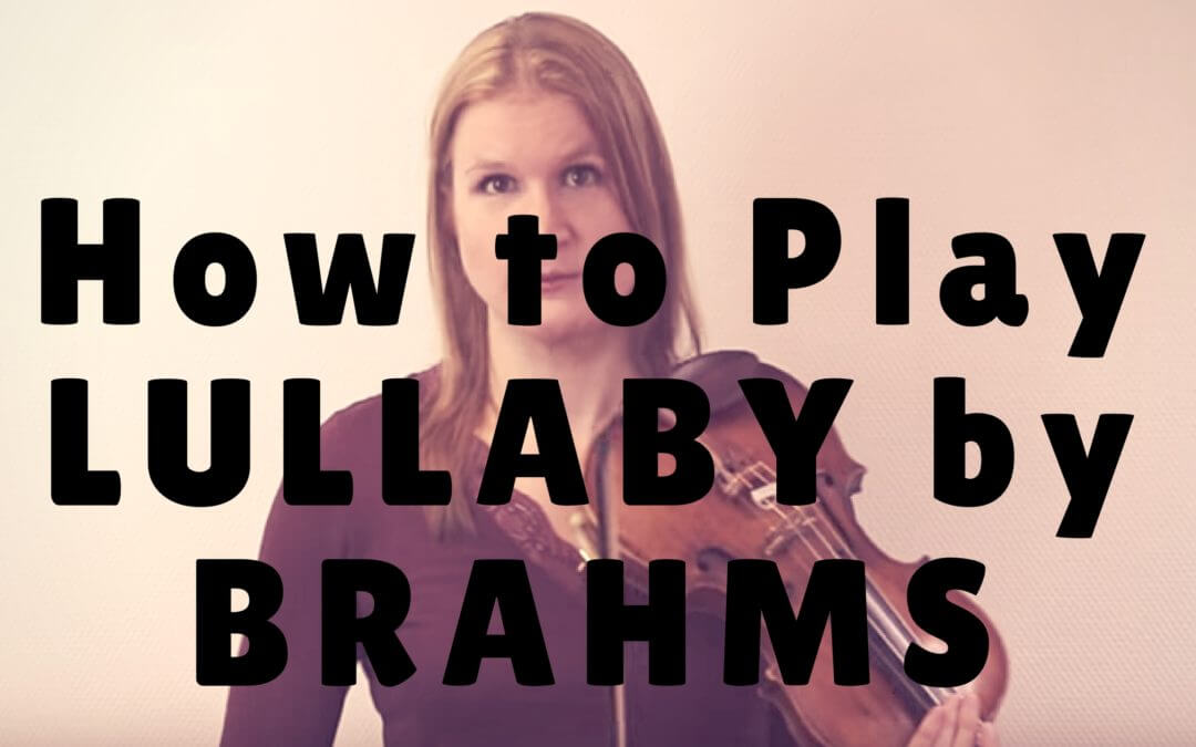Lullaby by Brahms – Video Exchange with Frances | Violin Lounge TV #257