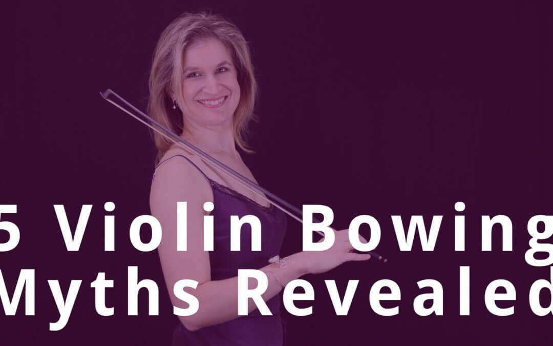 5 Violin Bowing & Tone Creation Myths Revealed | Violin Lounge TV #268
