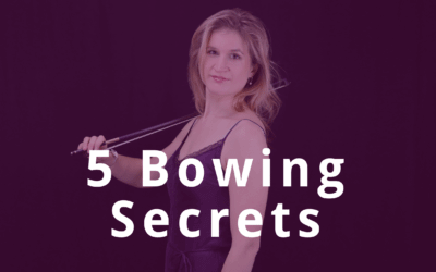 Invite to 5 Bowing Secrets to Create a Professional Sound on the Violin