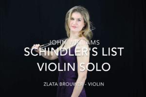 Schindler's List – Violin Solo – Performance video by Zlata Brouwer