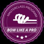 bow like a pro