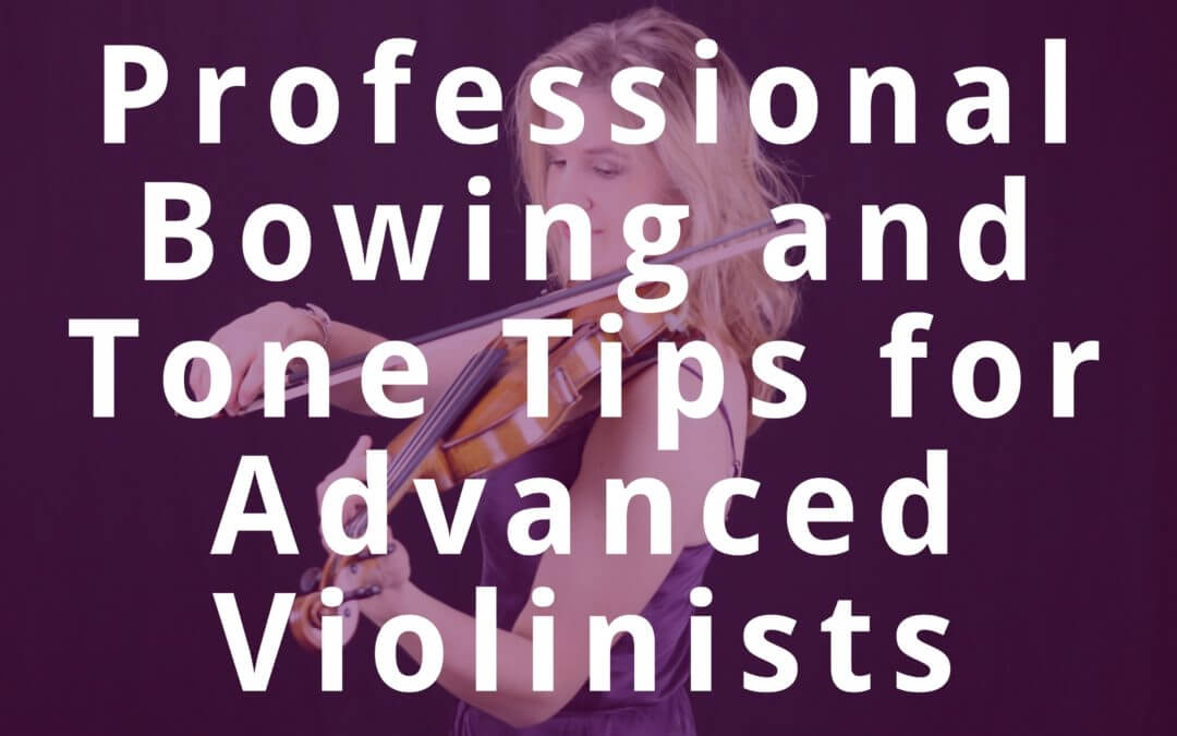 Professional Bowing & Tone Creation Secrets for Advanced Violinists | Violin Lounge TV #267
