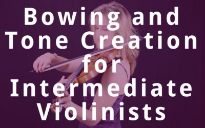 Violin Bowing & Beautiful Tone Creation Secrets for Intermediate Violinists | Violin Lounge TV #266