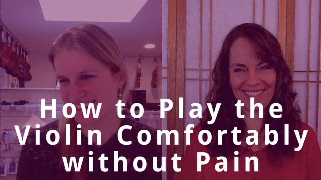 How to Play the Violin Comfortably without Pain
