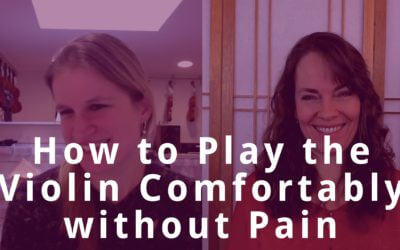 How to Play the Violin Comfortably without Pain with Jennifer Roig-Francoli