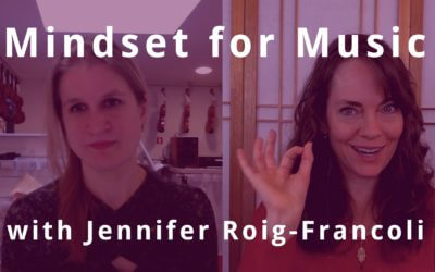 Mindset for Music with Jennifer Roig-Francoli | Violin Lounge TV #270