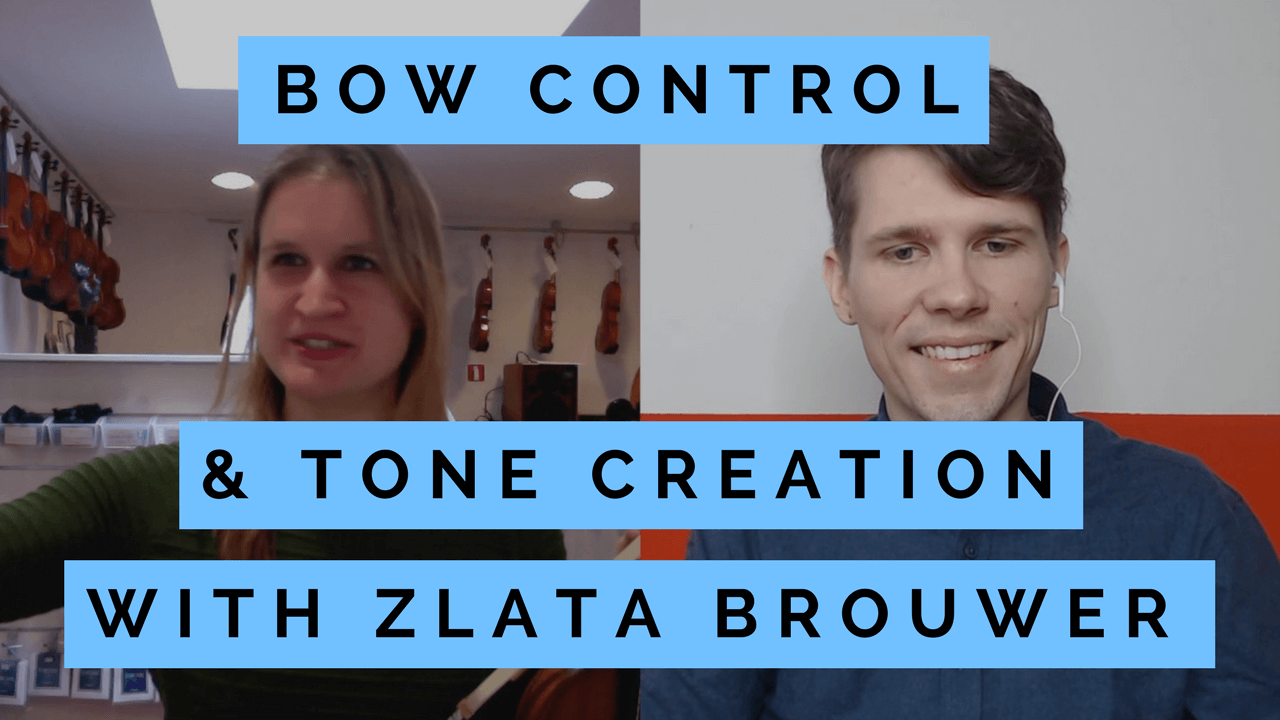Bow control and tone creation