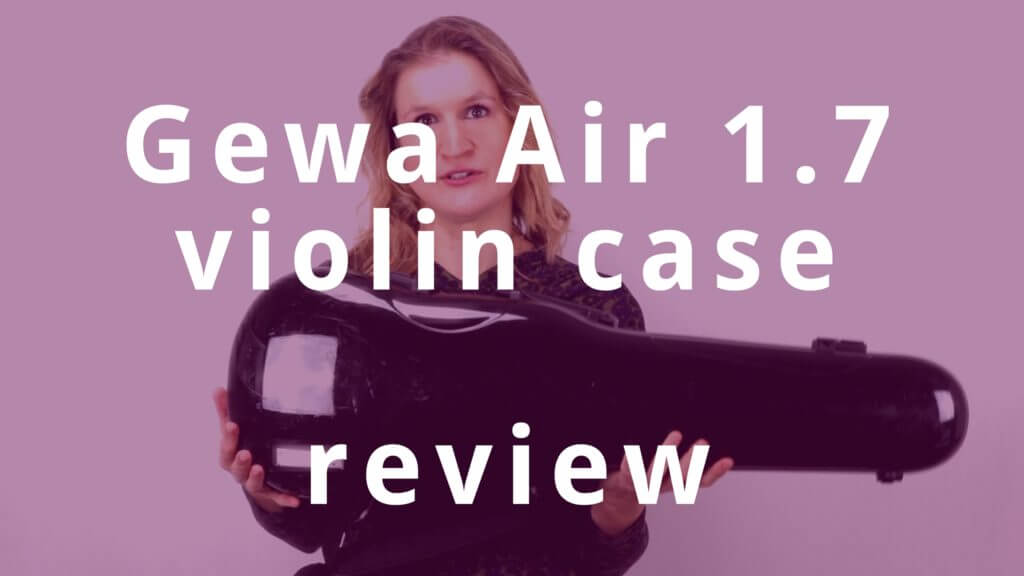 Gewa Air 1.7 violin case review