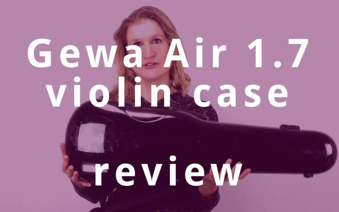 Gewa Air 1.7 Violin Case Review | Violin Lounge TV #278