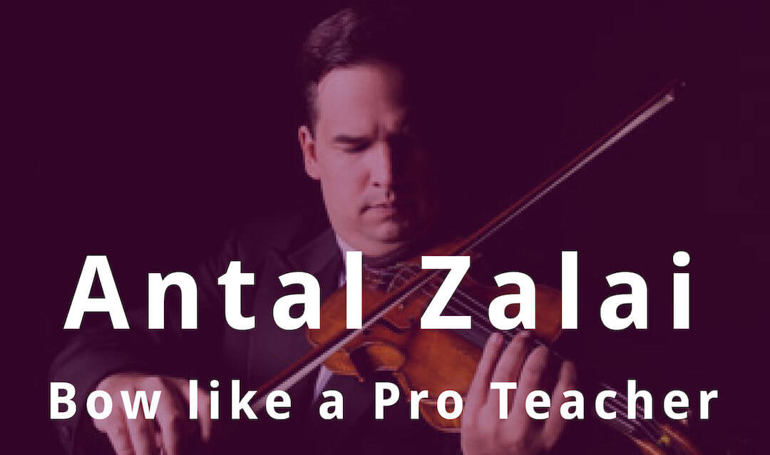 Bow like a Pro guest teacher Antal Zalai about Phrasing