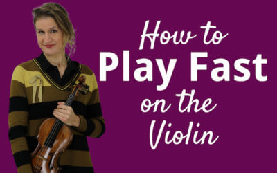 4 Practice Tips to Play Fast on the Violin