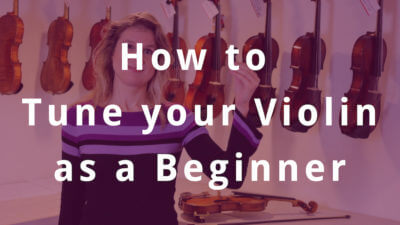 How to Tune your Violin as a Beginner
