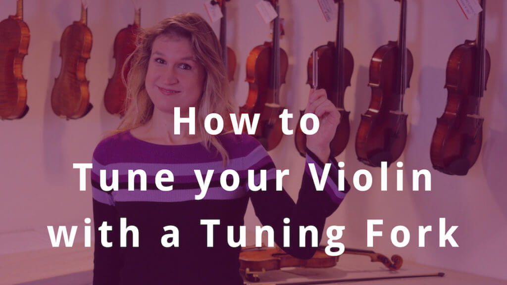 How to Tune your Violin with a Tuning Fork