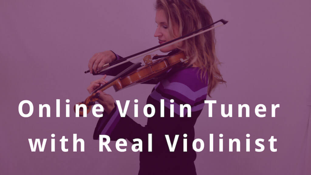 online violin tuner with real violinist