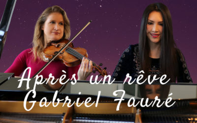 Après un rêve by Gabriel Fauré (violin & piano)