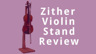Zither Violin Stand Review