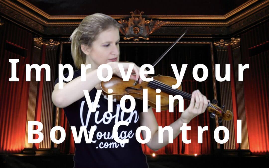 Improve your Violin Bow Control | Violin Lounge TV #305