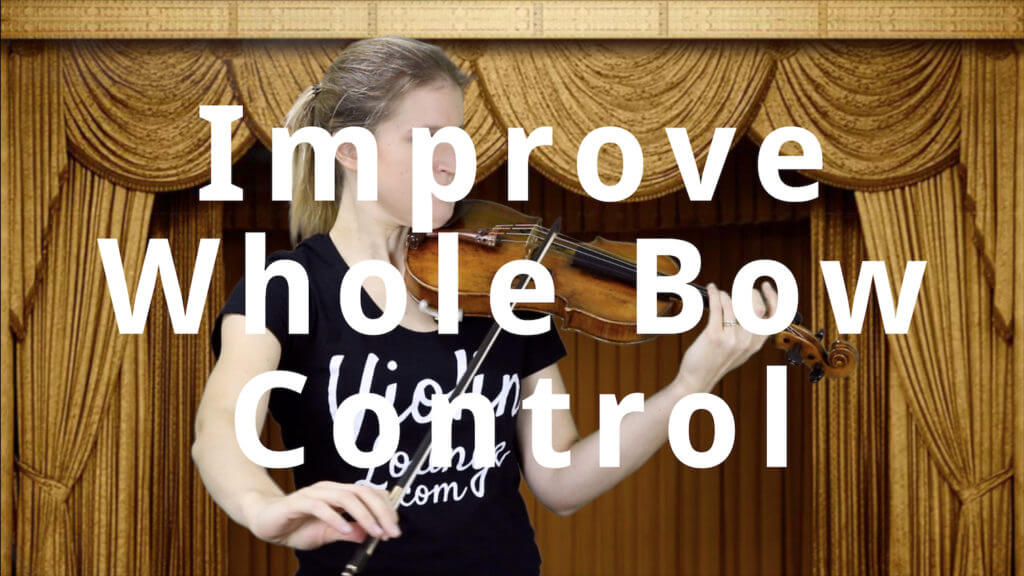 Control the Whole Violin Bow
