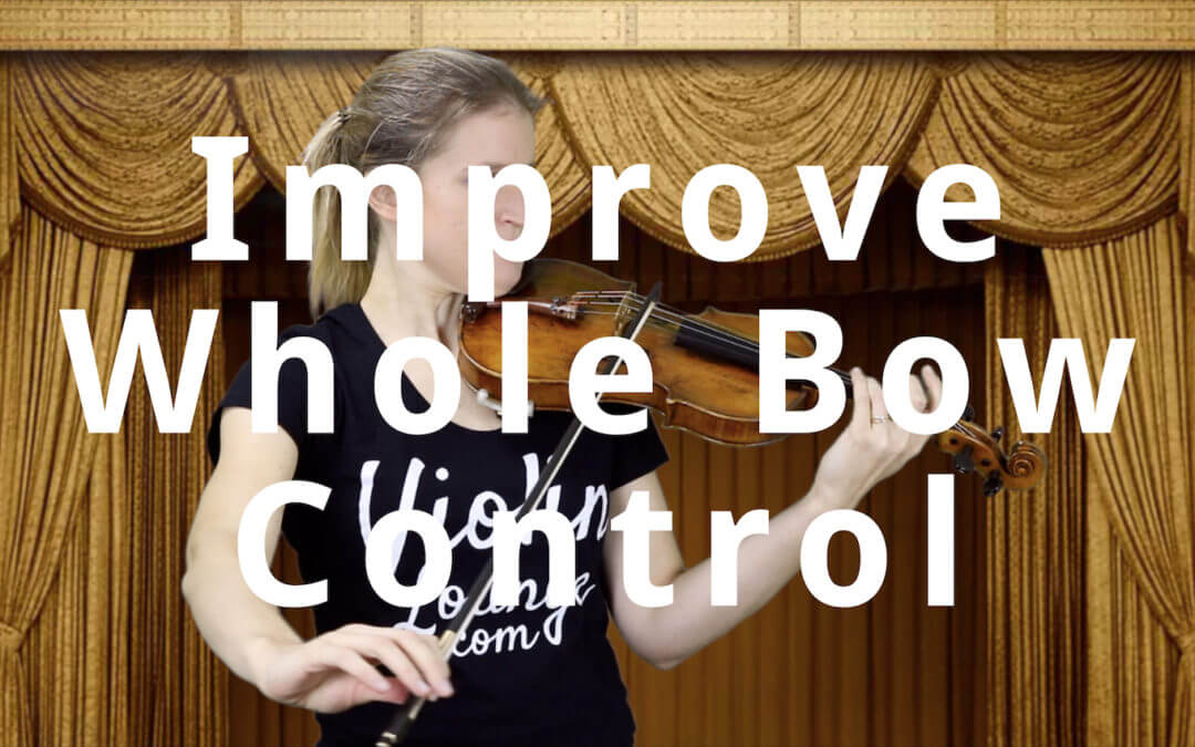 Control the Whole Violin Bow | Violin Lounge TV #308