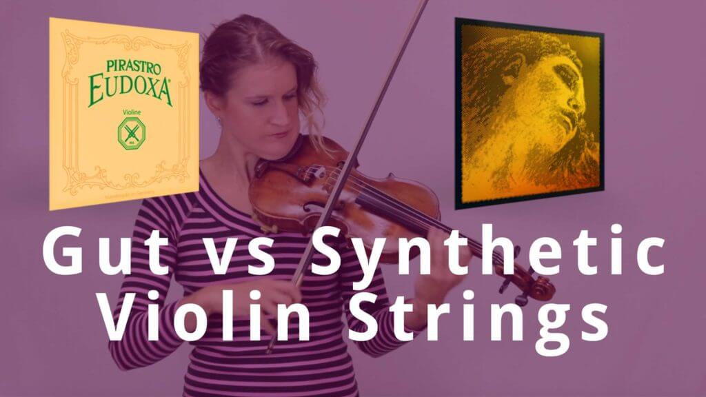 gut vs synthetic violin strings
